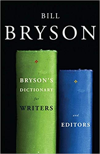 """Image of the cover for Bill Bryson's book """"Bryson's Dictionary for Writers and Editors,"""" which features one tall green book and a shorter blue book."""