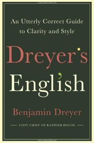 """Dreyer's English"" by Benjamin Dreyer"