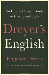 """Dreyer's English"" by Benjamin Dreyer"